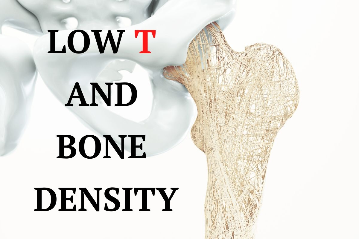 Low testosterone and bone density
